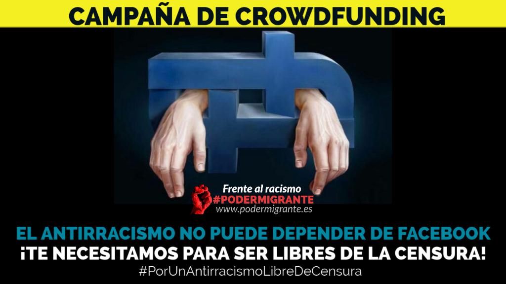 LANZAMOS LA CAMPAÑA DE CROWDFUNDING #PorUnAntirracismoLibreDeCensura para crear una plataforma digital propia, independiente, antirracista