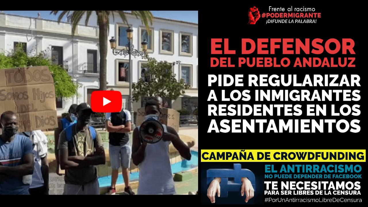 EL DEFENSOR DEL PUEBLO ANDALUZ PIDE REGULARIZAR a los inmigrantes residentes en los asentamientos