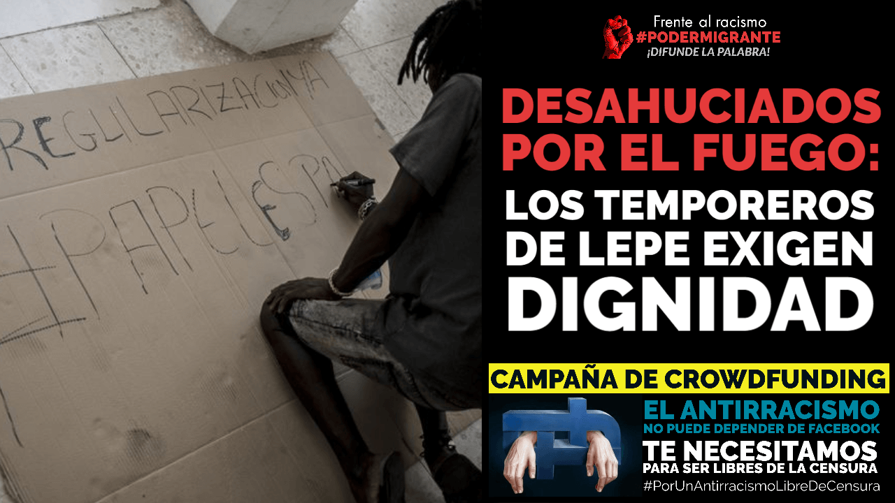 FOTOGALERÍA. Desahuciados por el fuego: los temporeros de Lepe exigen dignidad