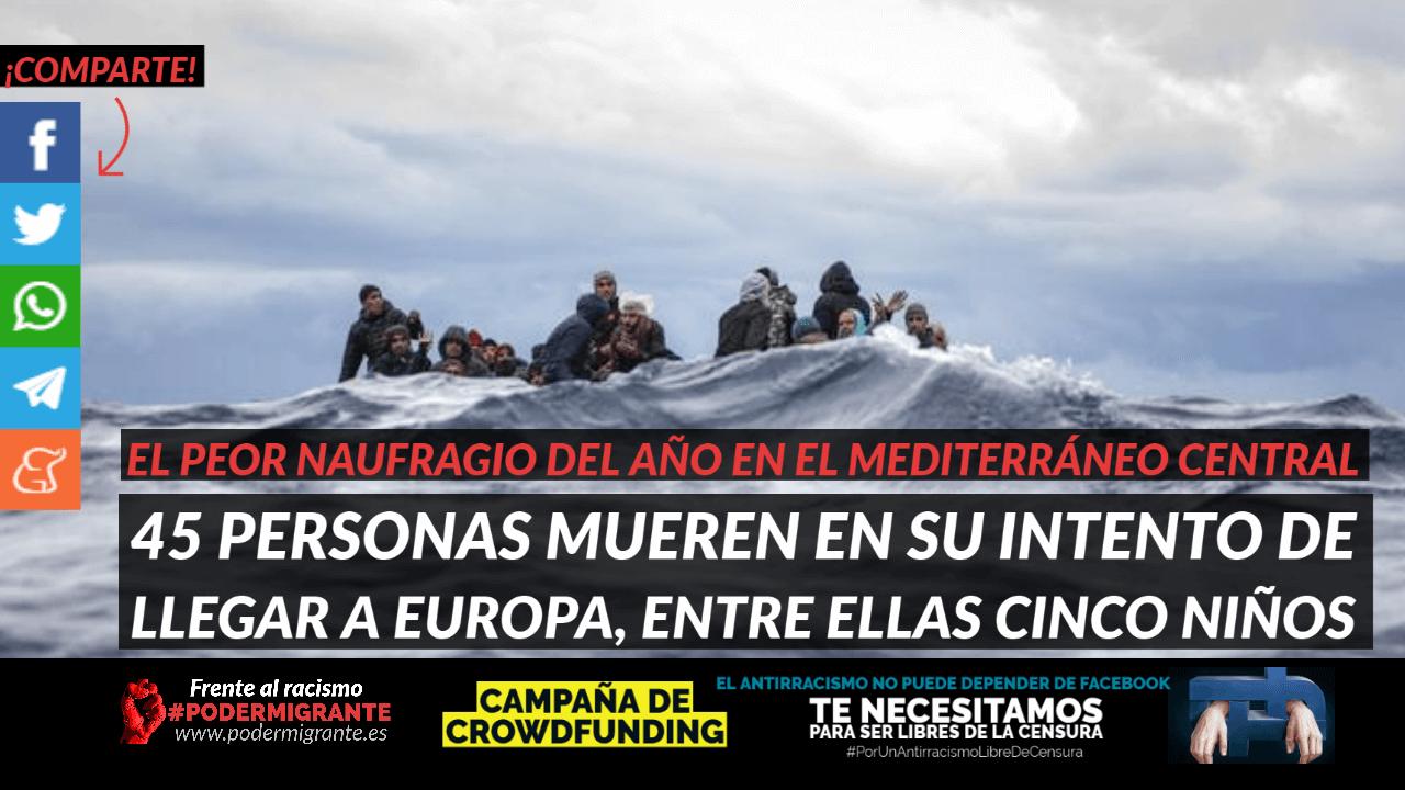 45 PERSONAS MIGRANTES MUEREN EN EL MEDITERRÁNEO en su intento de llegar a Europa, entre ellas 5 niños