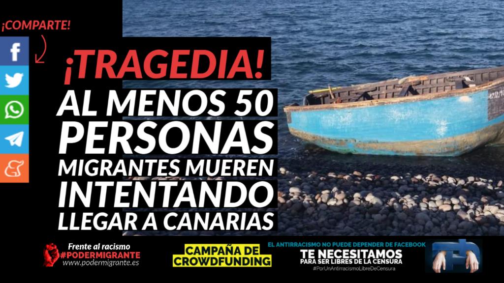 TRAGEDIA: Al menos 50 personas migrantes mueren intentando llegar a Canarias