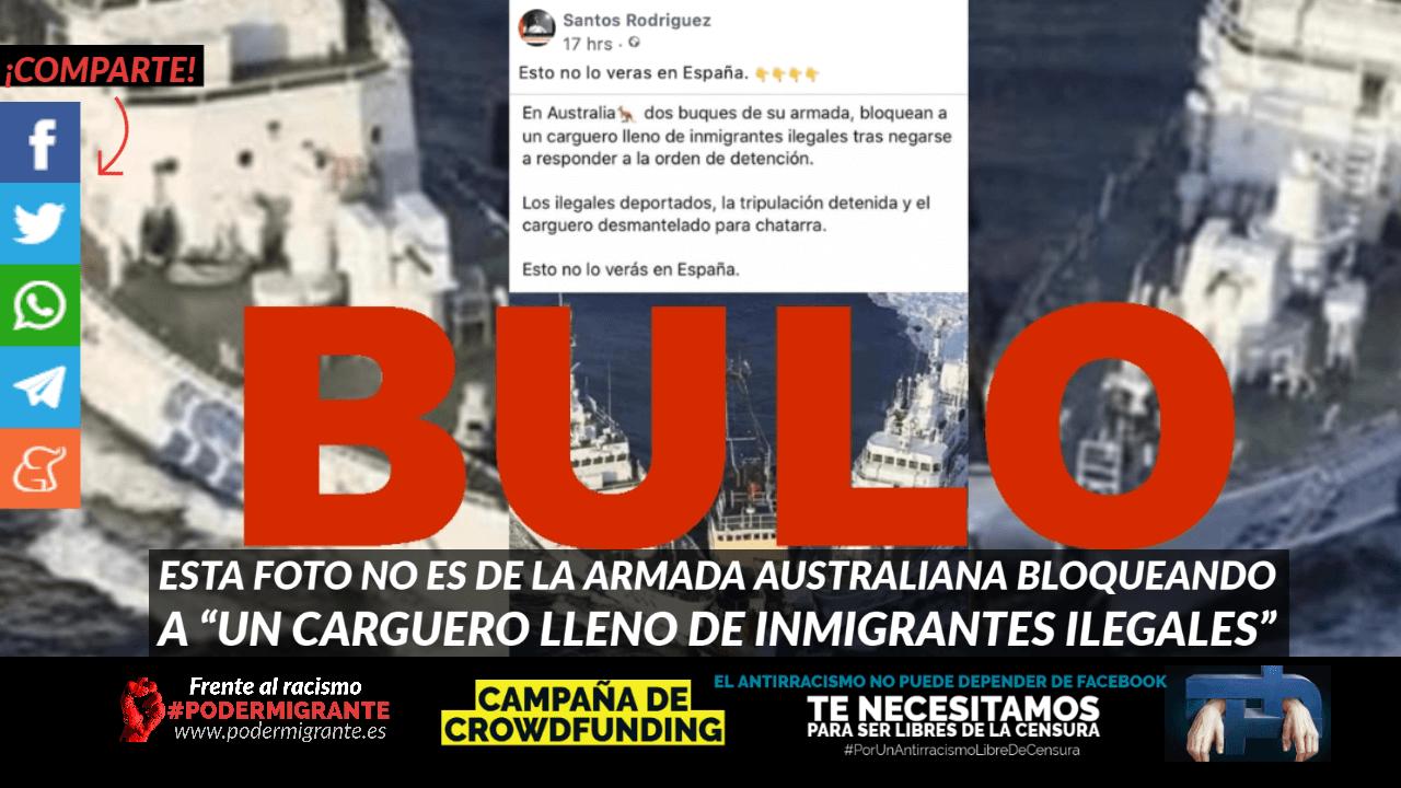 """BULO: Esta foto no es de la Armada australiana bloqueando a """"un carguero lleno de inmigrantes ilegales"""""""
