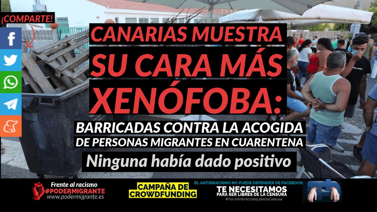 CANARIAS MUESTRA SU CARA MÁS XENÓFOBA: Barricadas en un pueblo canario contra la llegada de migrantes en cuarentena