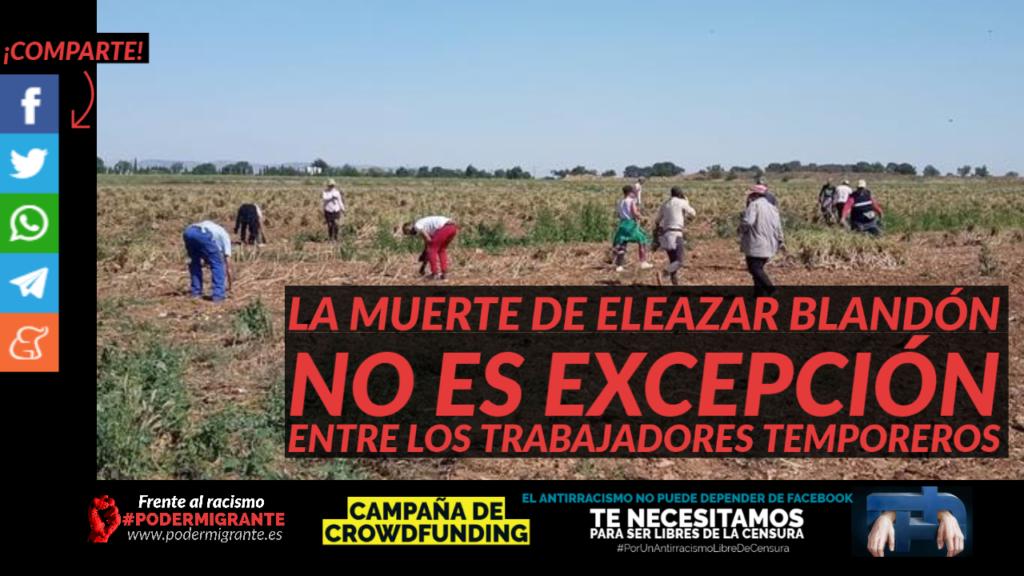 LA MUERTE DE ELEAZAR BLANDÓN NO ES EXCEPCIÓN ENTRE LOS TRABAJADORES TEMPOREROS