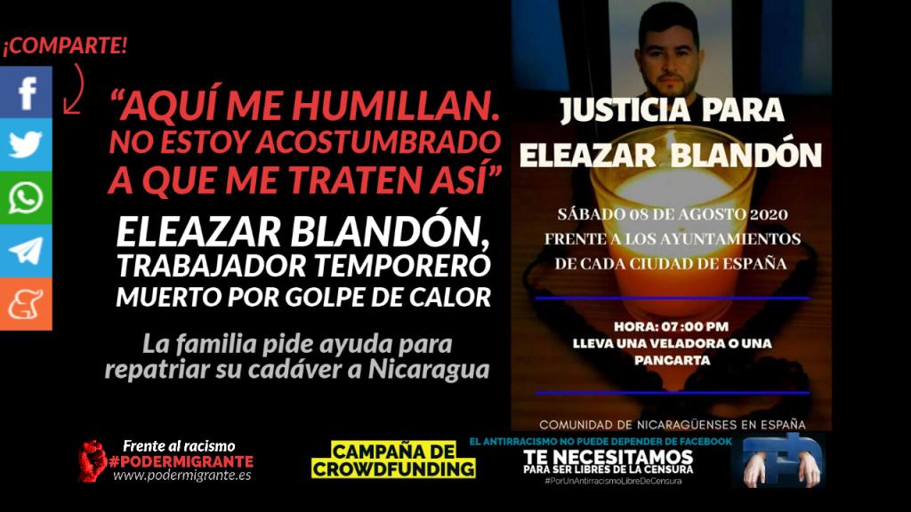 """""""AQUÍ ME HUMILLAN. NO ESTOY ACOSTUMBRADO A QUE ME TRATEN ASÍ"""": Eleazar Blandón, trabajador temporero muerto por golpe de calor"""