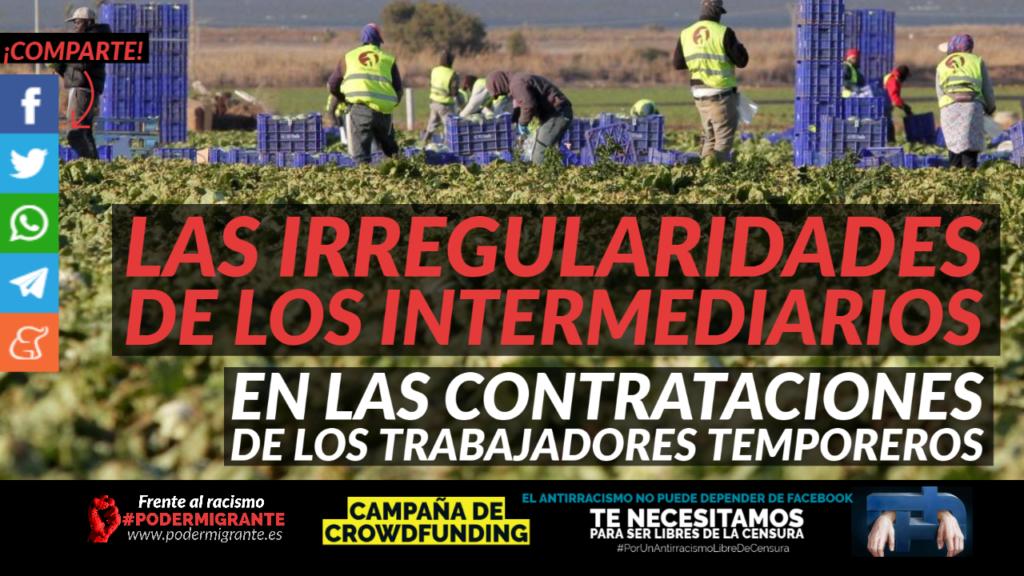 LAS IRREGULARIDADES DE LOS INTERMEDIARIOS EN LAS CONTRATACIONES DE LOS TRABAJADORES TEMPOREROS