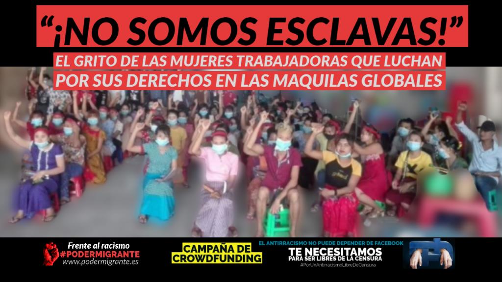 """""""¡NO SOMOS ESCLAVAS!"""" El grito de las mujeres trabajadoras que luchan por sus derechos en las maquilas globales"""