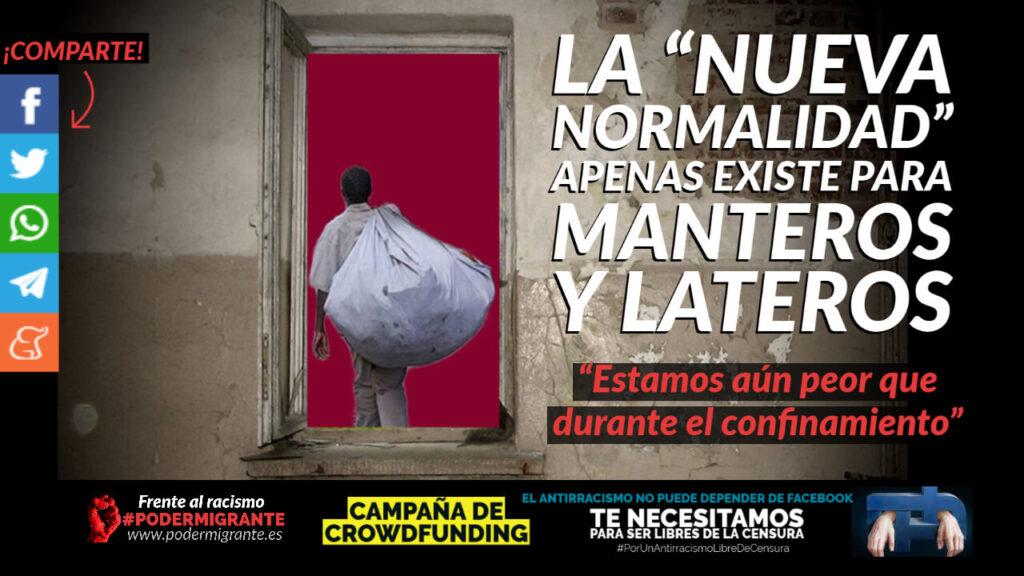 """LA """"NUEVA NORMALIDAD"""" APENAS EXISTE PARA LOS MANTEROS Y LATEROS"""