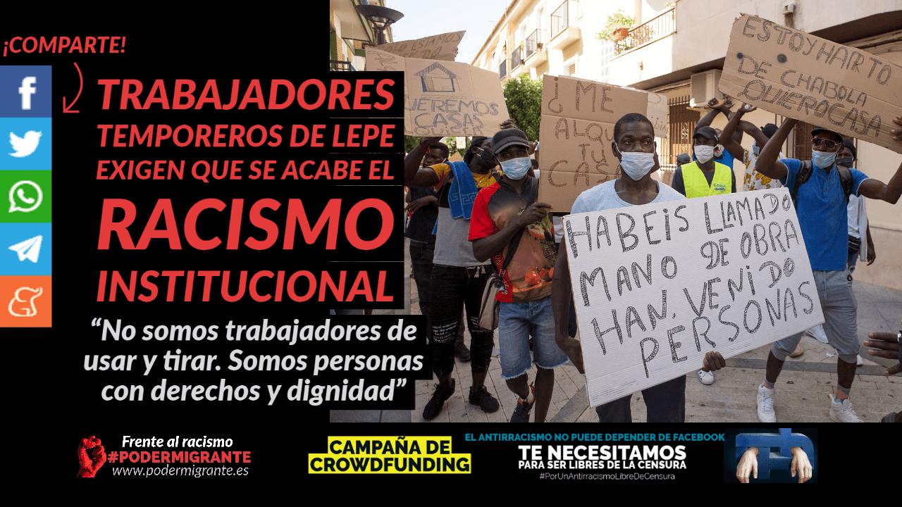 LOS TRABAJADORES TEMPOREROS DE LEPE EXIGEN QUE SE ACABE EL RACISMO INSTITUCIONAL