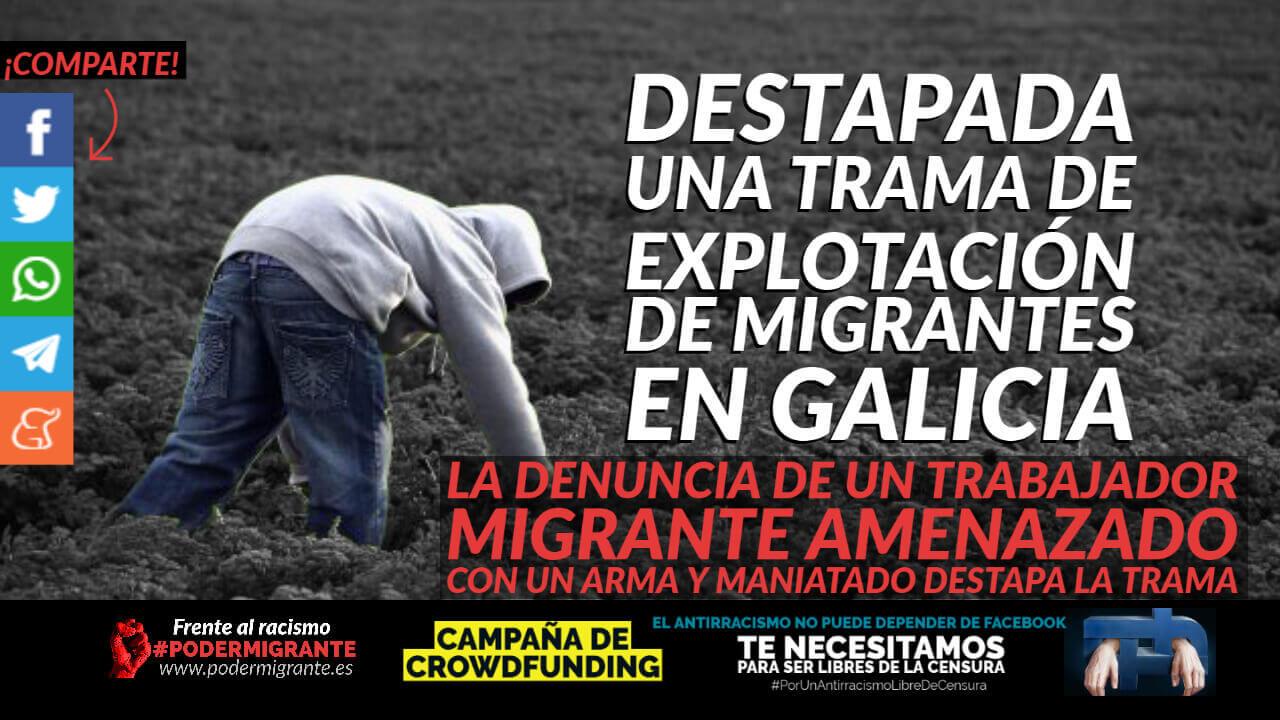 DESTAPADA UNA TRAMA DE EXPLOTACIÓN DE MIGRANTES EN GALICIA