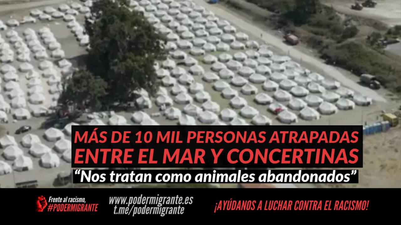 MÁS DE 10 MIL PERSONAS ESTÁN ATRAPADAS ENTRE EL MAR Y LAS CONCERTINAS EN MORIA