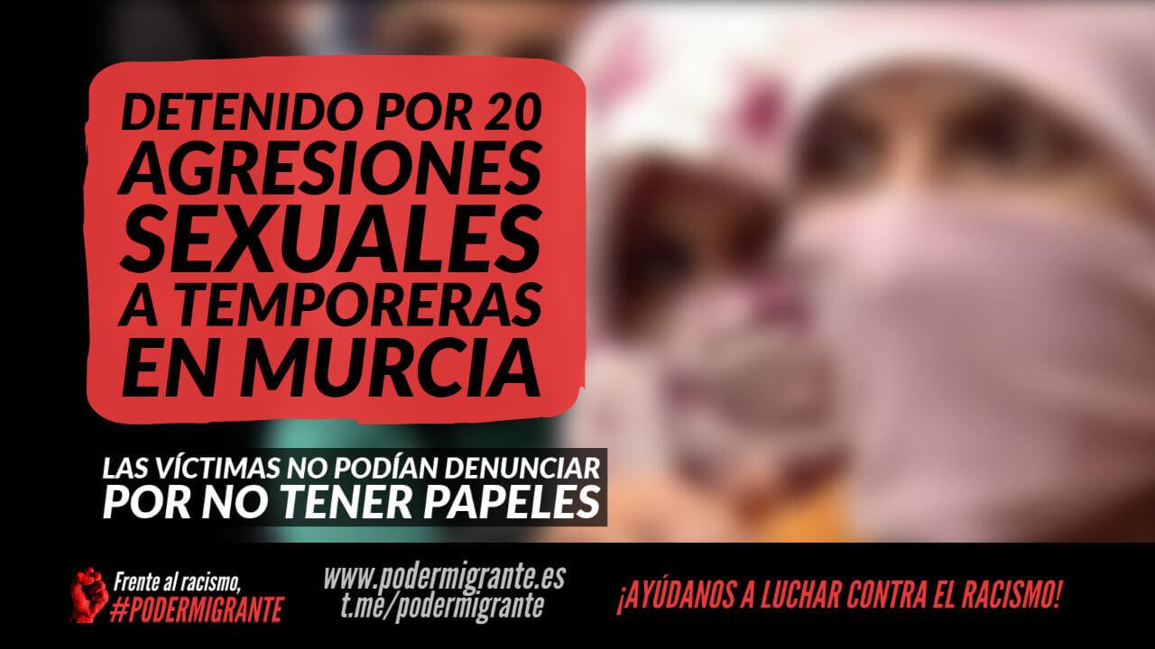 DETENIDO POR 20 AGRESIONES SEXUALES A TEMPORERAS EN MURCIA