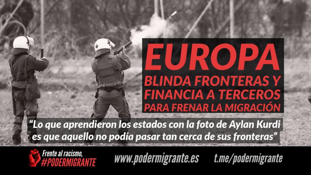 EUROPA BLINDA FRONTERAS Y FINANCIA A TERCEROS PARA FRENAR LA MIGRACIÓN