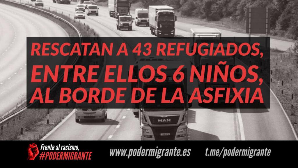 RESCATAN A 43 REFUGIADOS, ENTRE ELLOS 6 NIÑOS, AL BORDE DE LA ASFIXIA