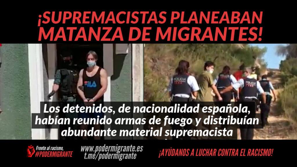 SUPREMACISTAS PLANEABAN MATANZA DE MIGRANTES EN ESPAÑA