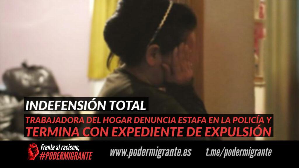 TRABAJADORA DEL HOGAR DENUNCIA ESTAFA EN LA POLICÍA Y TERMINA CON EXPEDIENTE DE EXPULSIÓN