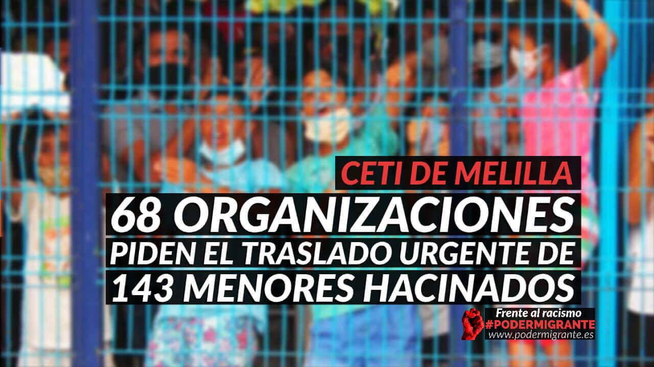 68 ORGANIZACIONES PIDEN EL TRASLADO URGENTE DE 143 MENORES HACINADOS EN EL CETI DE MELILLA