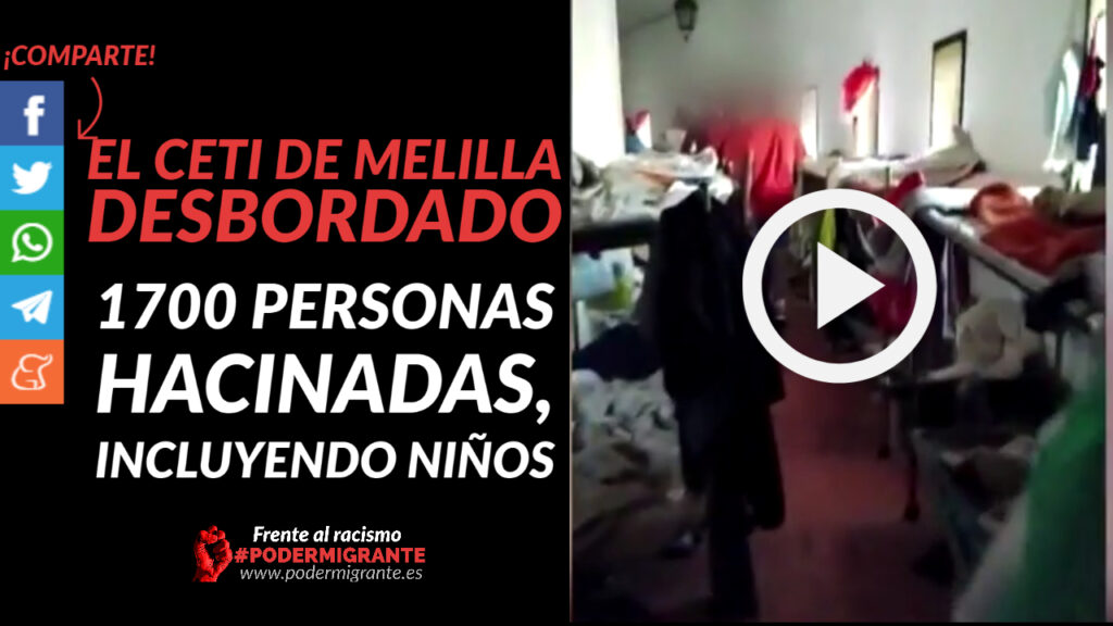 EL CETI DE MELILLA DESBORDADO: 1700 personas hacinadas, incluyendo niños
