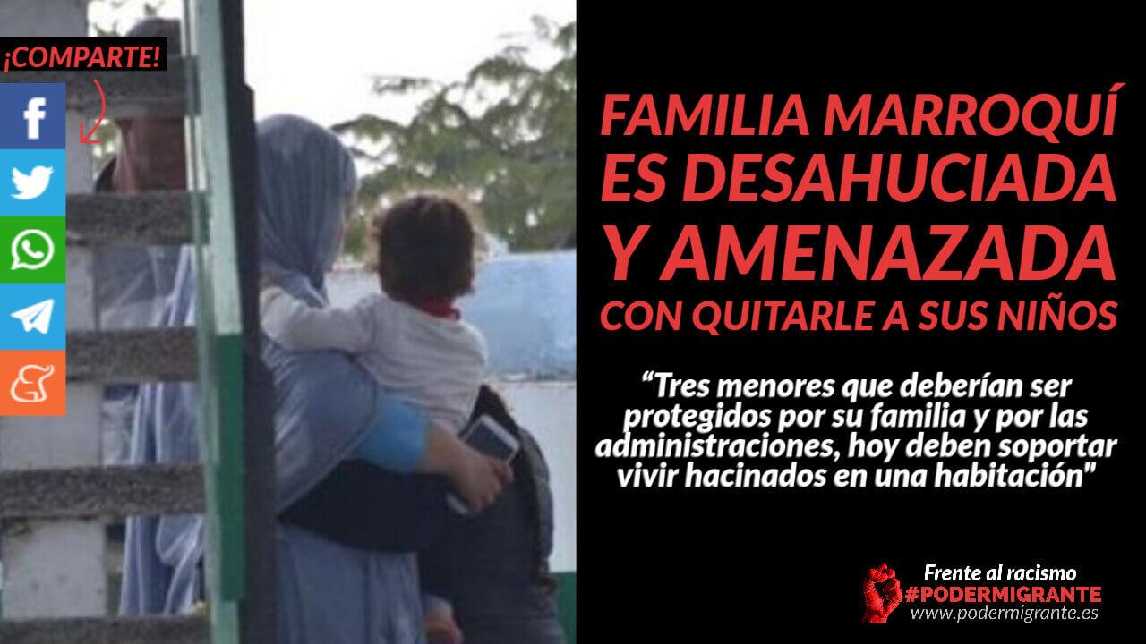 FAMILIA MARROQUÍ ES DESAHUCIADA Y AMENAZADA CON QUITARLE A SUS NIÑOS