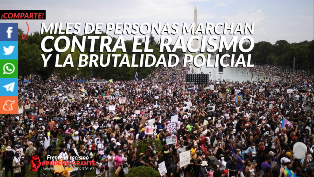 MILES DE PERSONAS MARCHAN CONTRA EL RACISMO Y LA BRUTALIDAD POLICIAL