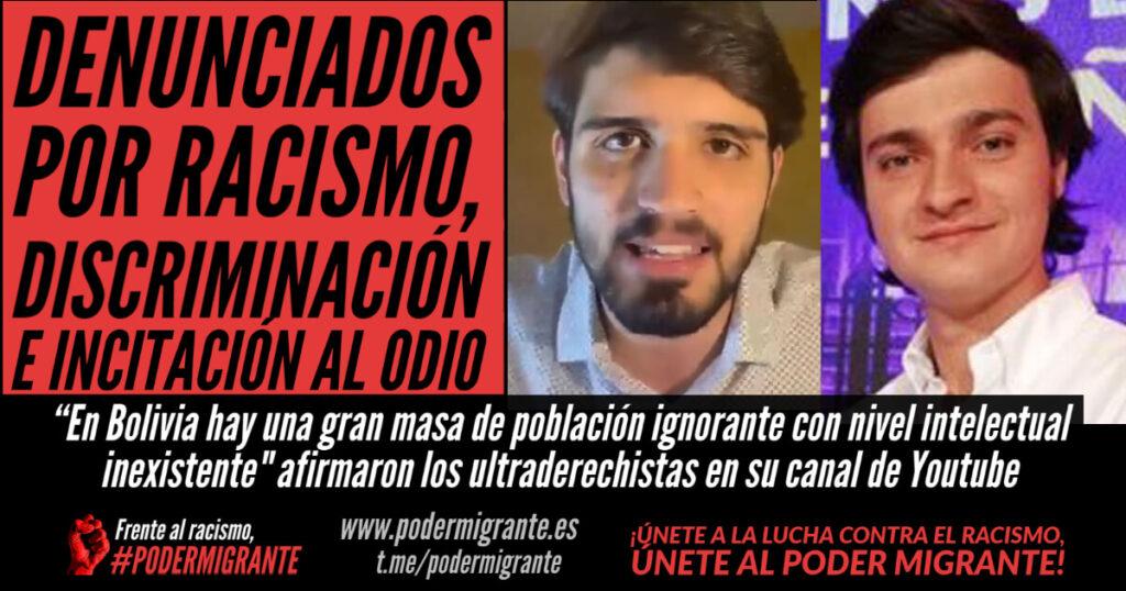 LOS YOUTUBERS ULTRADERECHISTAS ALEJANDRO ENTRAMBASAGUAS Y HUGO PEREIRA DENUNCIADOS POR RACISMO, DISCRIMINACIÓN E INCITACIÓN AL ODIO CONTRA BOLIVIANOS