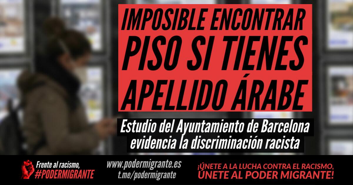 IMPOSIBLE ENCONTRAR PISO SI TIENES APELLIDO ÁRABE. Un estudio del Ayuntamiento de Barcelona evidencia la discriminación racista