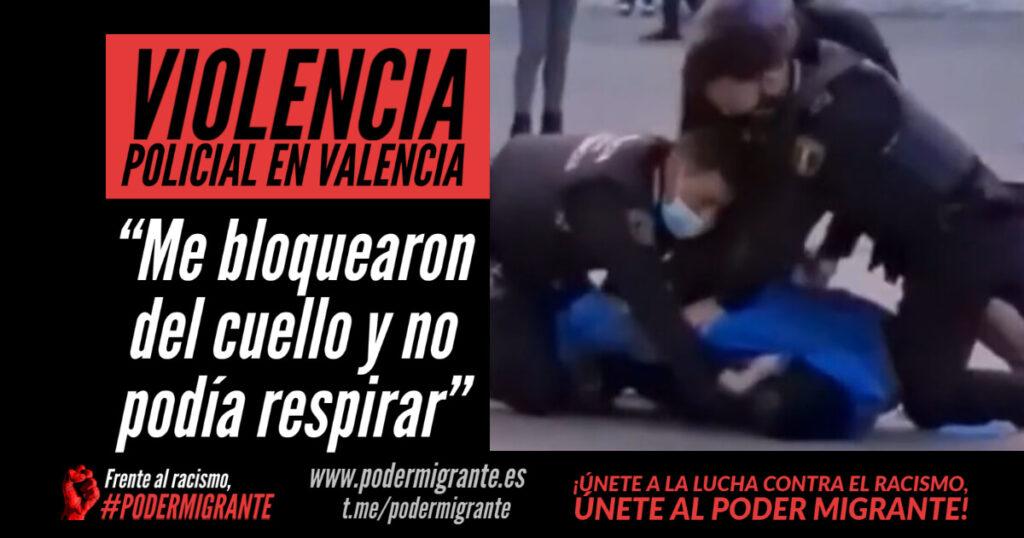 """VIOLENCIA POLICIAL EN VALENCIA. """"Me bloquearon del cuello y no podía respirar"""""""
