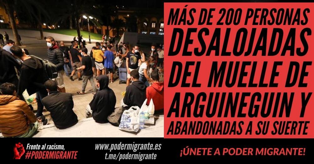 MÁS DE 200 PERSONAS MIGRANTES DESALOJADAS DEL MUELLE DE ARGUINEGUIN Y ABANDONADAS A SU SUERTE