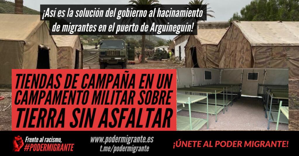 TIENDAS DE CAMPAÑA EN UN CAMPAMENTO MILITAR SOBRE TIERRA SIN ASFALTAR, así es la solución del gobierno al hacinamiento de migrantes en el puerto de Arguineguín