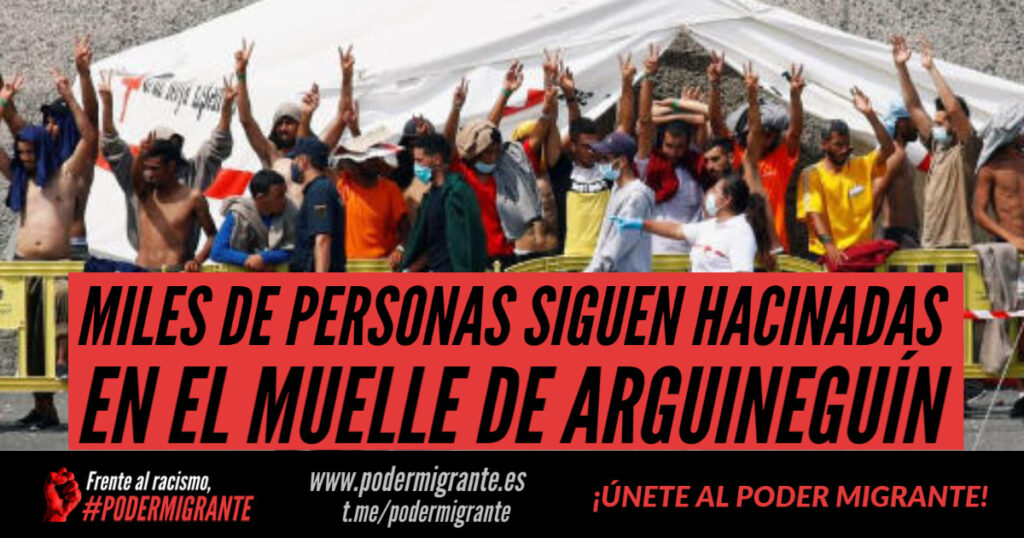 MILES DE PERSONAS SIGUEN HACINADAS EN EL MUELLE DE ARGUINEGUÍN, CANARIAS