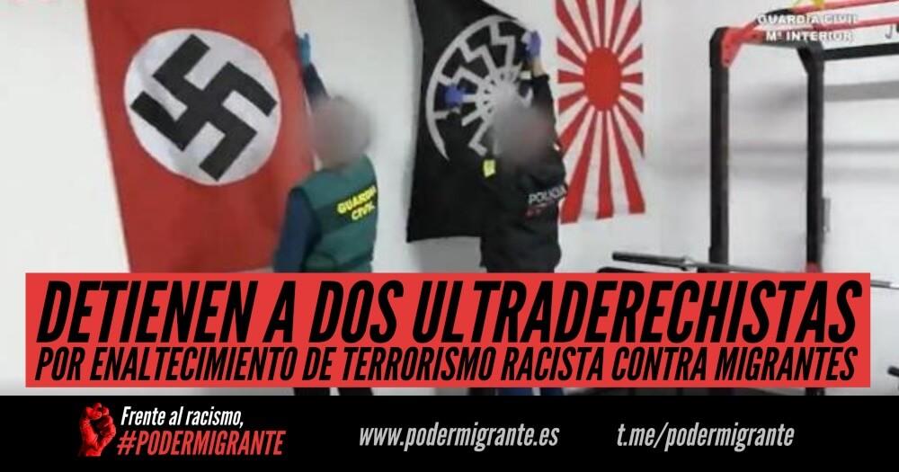 DETIENEN A DOS ULTRADERECHISTAS POR ENALTECIMIENTO DE TERRORISMO RACISTA CONTRA MIGRANTES