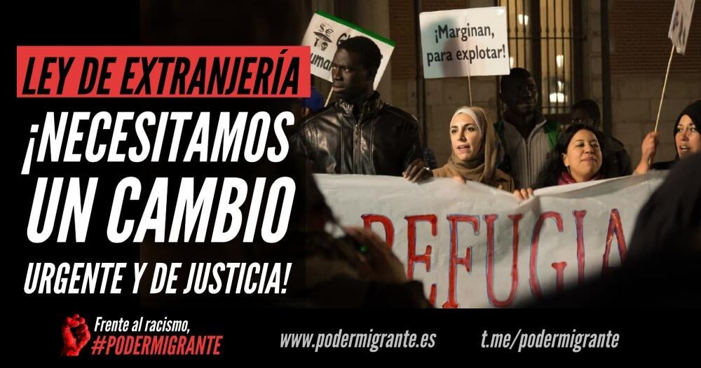 LEY DE EXTRANJERÍA: ¡Necesitamos un cambio urgente y de justicia!