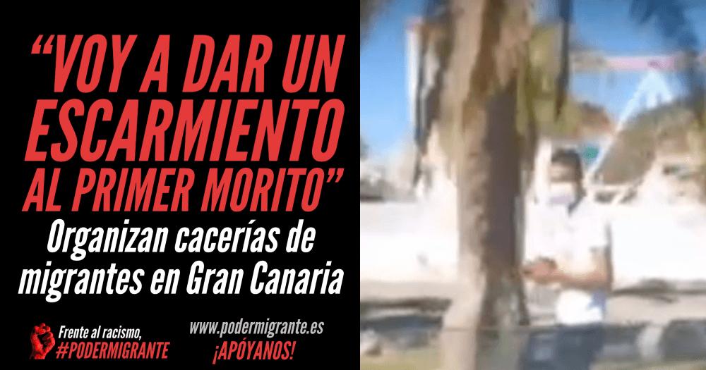 """""""VOY A DAR UN ESCARMIENTO AL PRIMER MORITO"""". Organizan cacerías de migrantes en Gran Canaria"""