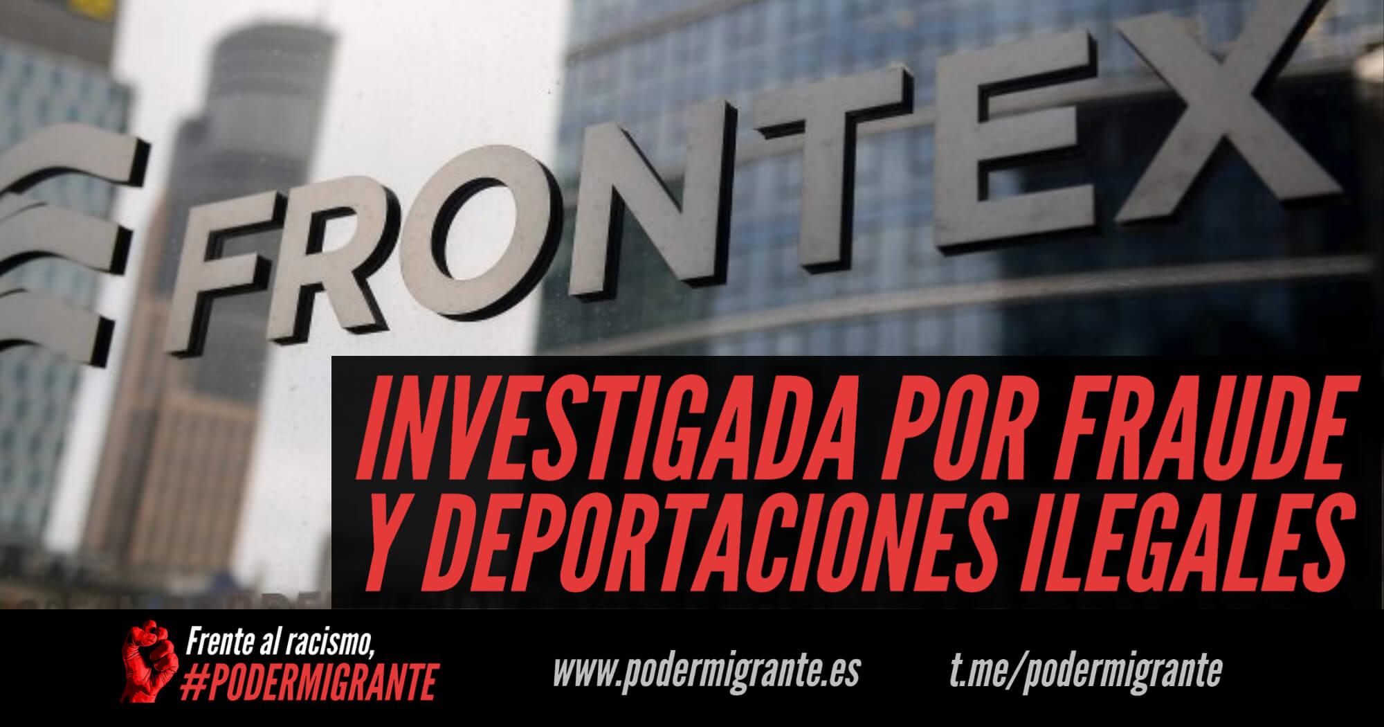 FRONTEX INVESTIGADA POR FRAUDE Y DEPORTACIONES ILEGALES