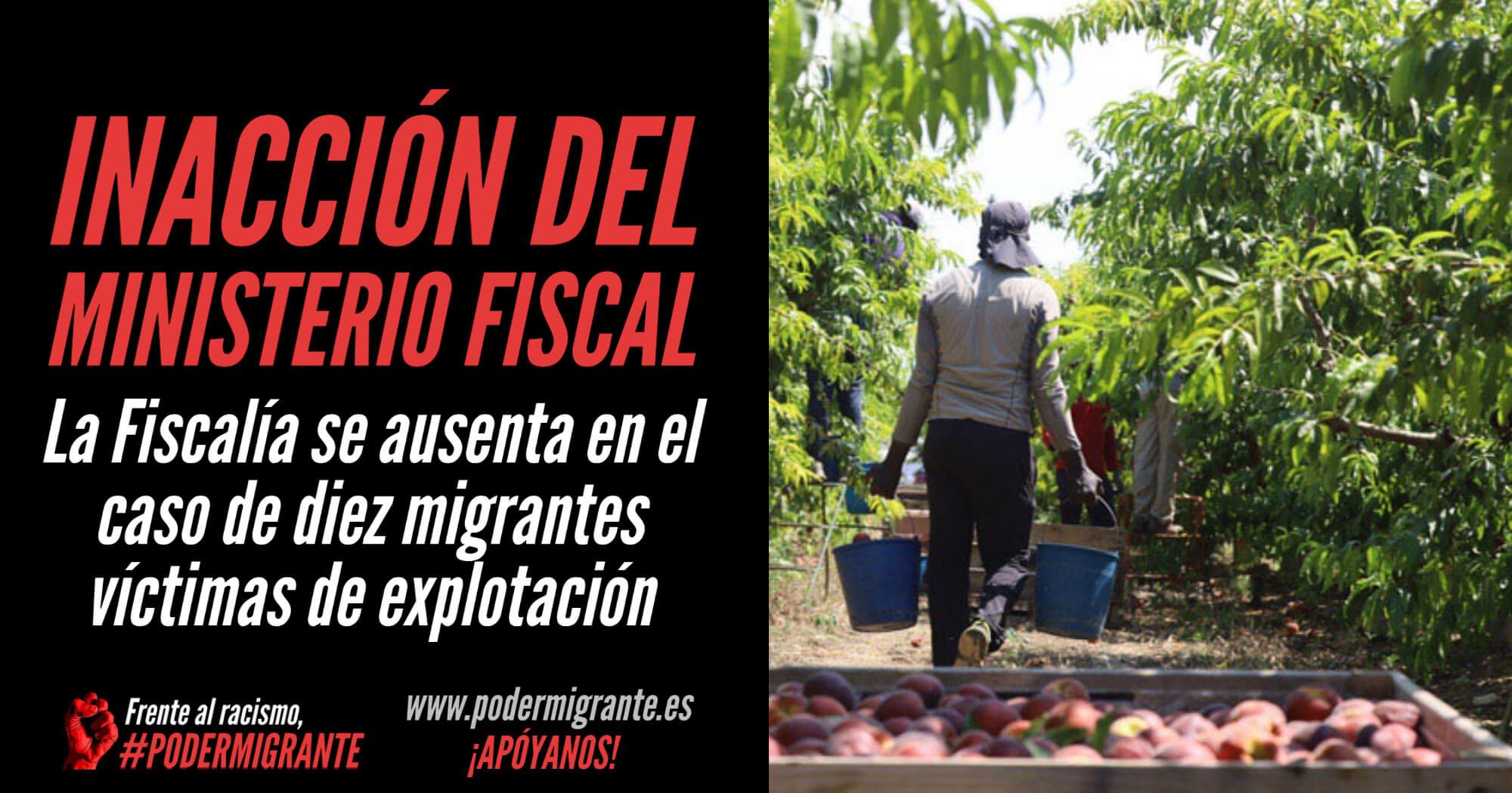INACCIÓN DEL MINISTERIO FISCAL: se ausenta en el caso de 10 migrantes víctimas de explotación