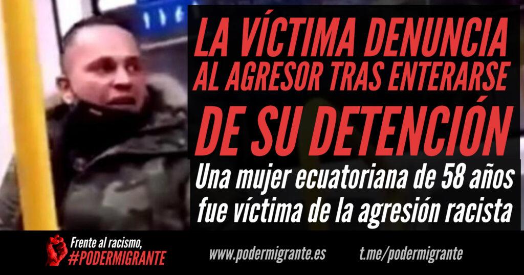 LA VÍCTIMA DE LA AGRESIÓN RACISTA EN EL METRO DE MADRID DENUNCIA AL AUTOR TRAS ENTERARSE DE SU DETENCIÓN