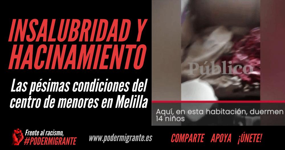 INSALUBRIDAD Y HACINAMIENTO: las pésimas condiciones del centro de menores en Melilla