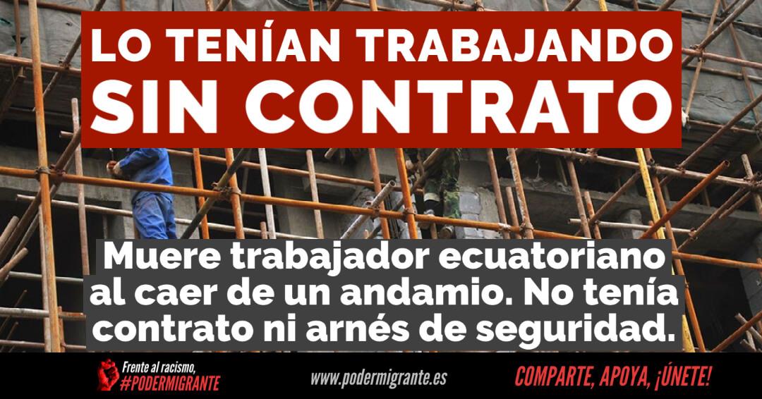 Muere trabajador ecuatoriano al que tenían sin contrato