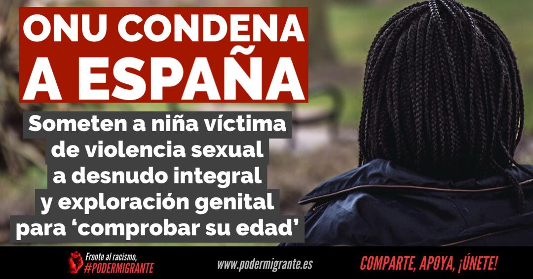 LA ONU CONDENA A ESPAÑA por someter a una niña víctima de violencia sexual a un desnudo integral y exploración genital para comprobar su edad