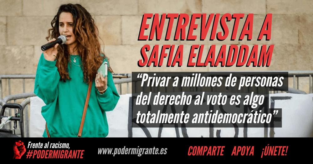 """ENTREVISTA A SAFIA ELAADDAM: """"Privar a millones de personas del derecho al voto es algo totalmente antidemocrático"""""""