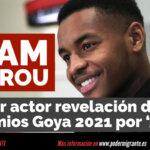 ADAM NOUROU desafía al racismo y se convierte en el MEJOR ACTOR REVELACIÓN de los Premios Goya 2021 por su papel en la película 'ADÚ'