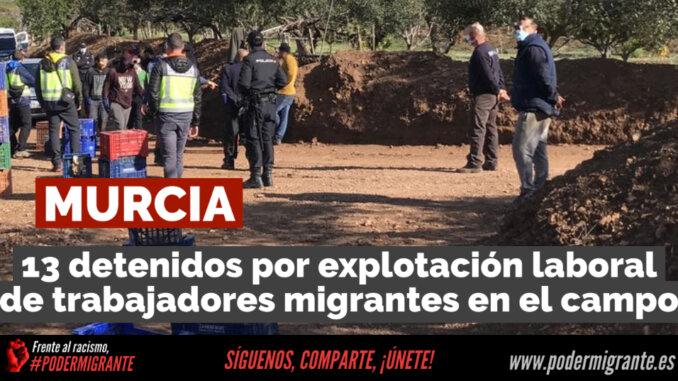 MURCIA: 13 detenidos en una operación contra la explotación laboral de trabajadores migrantes en el campo