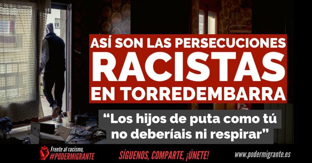 ASÍ SON LAS PERSECUCIONES RACISTAS EN TORREDEMBARRA