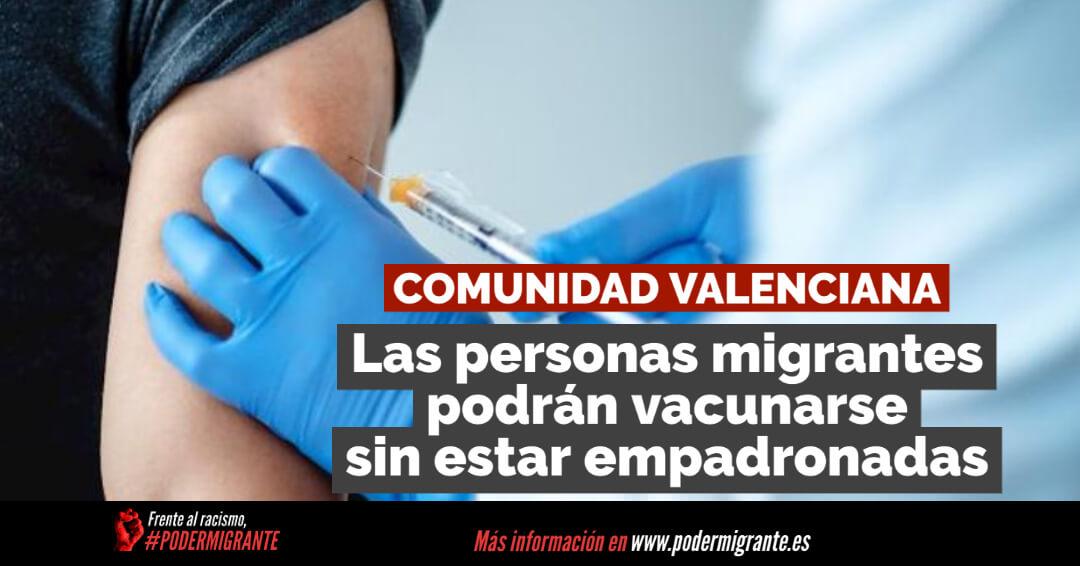 Comunidad Valenciana: LAS PERSONAS MIGRANTES PODRÁN VACUNARSE SIN ESTAR EMPADRONADAS