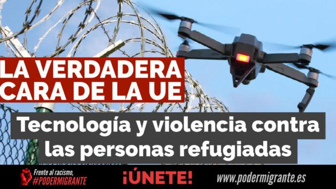 LA VERDADERA CARA DE LA UE: tecnología y violencia contra las personas refugiadas