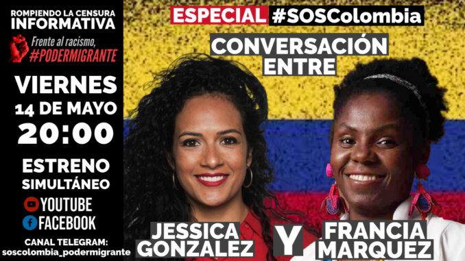 ESPECIAL #SOSColombia   CONVERSACIÓN ENTRE JÉSSICA GONZÁLEZ Y FRANCIA MÁRQUEZ