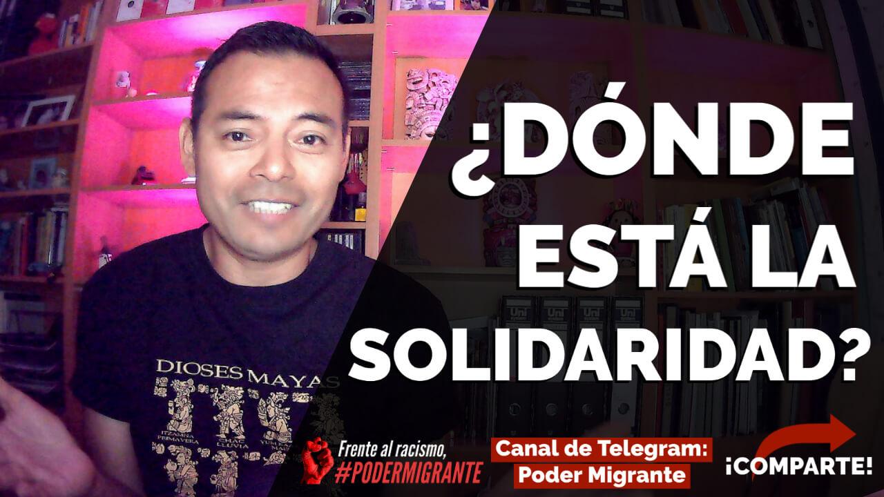 ¿Dónde está la solidaridad?