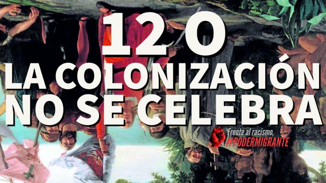 """12O: """"LA COLONIZACIÓN NO SE CELEBRA"""""""